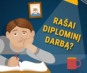 Rašai diplominį darbą?